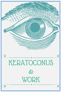 keratoconus and work