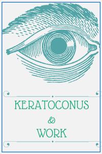 keratoconus and work